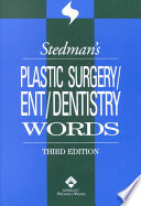 Stedman's Plastic Surgery/ENT/dentistry Words