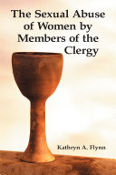 The Sexual Abuse of Women by Members of the Clergy