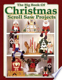 The Big Book of Christmas Scroll Saw Projects