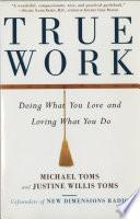 True Work Book