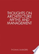 Thoughts on Architecture, Myths and Management