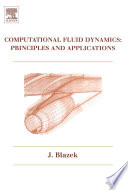 Computational Fluid Dynamics  Principles and Applications Book