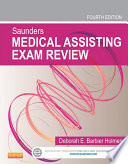 Saunders Medical Assisting Exam Review   E Book