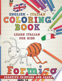 Coloring Book: English - Italian I Learn Italian for Kids I Creative Painting and Learning.