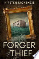 The Forger and the Thief