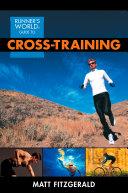 Runner's World Guide to Cross-Training