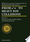 From e e  to Heavy Ion Collisions Book