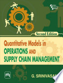QUANTITATIVE MODELS IN OPERATIONS AND SUPPLY CHAIN MANAGEMENT