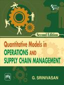 QUANTITATIVE MODELS IN OPERATIONS AND SUPPLY CHAIN MANAGEMENT Pdf/ePub eBook