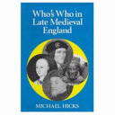 Who s who in British History  Who s who in late medieval England  1272 1485