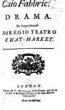 Caio Fabbricio. Drama [altered from Apostolo Zeno] da rappresentarsi nel Regio Teatro d'Hay-Market. Ital. & Eng ebook