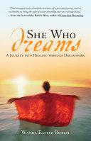 She Who Dreams
