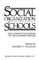 The Social Organization of Schools