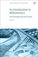 An Introduction to Bibliometrics