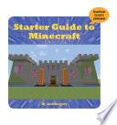 Starter Guide To Minecraft
