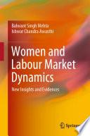 Women And Labour Market Dynamics