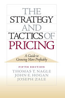 The Strategy and Tactics of Pricing