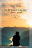 Breast Cancer: the Unplanned Journey
