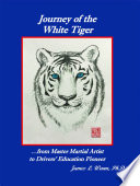 Journey of the White Tiger