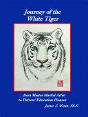 Journey of the White Tiger Pdf/ePub eBook