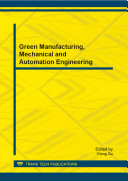 Green Manufacturing, Mechanical and Automation Engineering