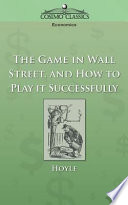 The Game In Wall Street And How To Play It Successfully