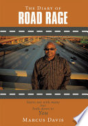 The Diary of Road Rage