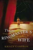 The Ringmaster s Wife Book PDF