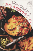 Slow Cooking Curries and Spicy Dishes