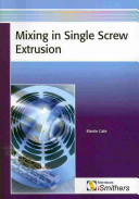 Mixing in Single Screw Extrusion Book