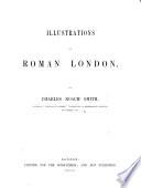 Illustrations Of Roman London With Descriptive Text