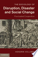 The Sociology Of Disruption Disaster And Social Change Book PDF