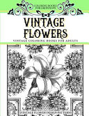 Coloring Books for Grownups Vintage Flowers