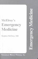McElroy s Essential Emergency Medicine Book