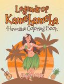 Legends of Kamehameha Hawaiian Coloring Book