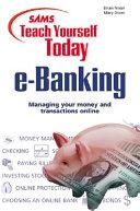 Sams Teach Yourself E Banking Today