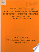 Programme Of Work For The Short Term Adaptive Production Oriented Research On Rice In The Brumdec Project