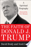 The Faith of Donald J. Trump