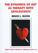 The Dynamics Of Art As Therapy With Adolescents
