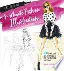 Sketch and Go  5 Minute Fashion Illustration