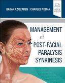 Management of Post-Facial Paralysis Synkinesis
