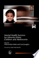 Mental Health Services for Minority Ethnic Children and Adolescents