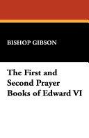 The First and Second Prayer Books of Edward VI Pdf/ePub eBook