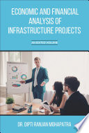 Economic and Financial Analysis of Infrastructure Projects
