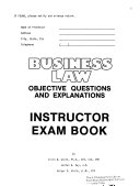 Instructor Exam Book  Business Law  Objective Questions and Explanations