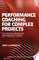 Performance Coaching for Complex Projects Book PDF
