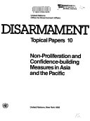 Non proliferation and Confidence building Measures in Asia and the Pacific