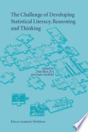The Challenge of Developing Statistical Literacy, Reasoning and Thinking
