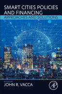 Smart Cities Policies and Financing