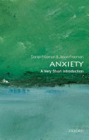 Anxiety  A Very Short Introduction
